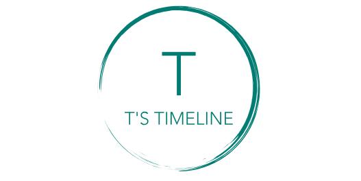 T's Timeline